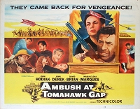 Ambush at Tomahawk Gap, 1953, John Hodiak, Original Half Sheet, Style A (22x28)