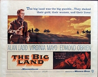 Big Land, 1957, Alan Ladd, Original Half Sheet, (22x28)