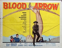 Blood Arrow, 1958, Scott Brady, Original Half Sheet, (22x28)