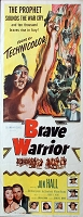 Brave Warrior, 1952, Jon Hall, Original Insert, (14x36)