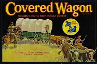 Covered Wagon Brand,  Original Crate Label , Circa 1940's, 7.5x11