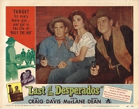 Last of the Desperadoes, Lobby Card , 1956, 11x14