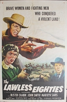 Lawless Eighties, 1957, Buster Crabbe, Original 1 Sheet (27x41)