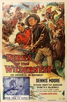 Perils of the Wilderness, 1955, Dennis Moore, Chapter 12, Original 1 Sheet (27x41)