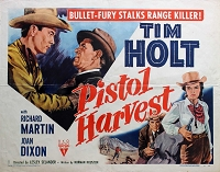 Pistol Harvest, 1951, Tim Holt, Original Half Sheet, (22x28)