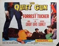 Quiet Gun, 1957, Forrest Tucker, Original Half Sheet, (22x28)