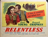 Relentless, 1947, Robert Young, Original Half Sheet, Style A (22x28)