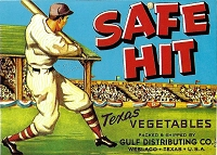 Safe Hit Brand, Original Crate Label, Circa 1940's, 9.00 x 7.00
