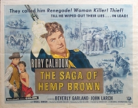 Saga of Hemp Brown, 1958, Rory Calhoun, Original Half Sheet, (22x28)