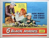 6 Black Horses,1962, Audie Murphy, Original Half Sheet, (22x28)