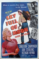 Sky Full of Moon, 1952, Carelton Carpenter, Original 1 Sheet (27x41)