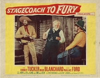 Stagecoach to Fury, Original Lobby Card , 1956, 11x14