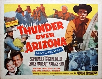 Thunder over Arizona, 1956, Skip Homeier, Original Half Sheet, Style A (22x28)