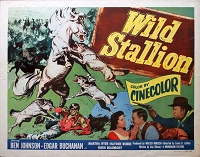 Wild Stallion, 1952, Ben Johnson, Original Half Sheet, (22x28)