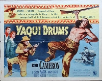 Yaqui Drums, 1956, Rod Cameron, Original Half Sheet, Style B (22x28)