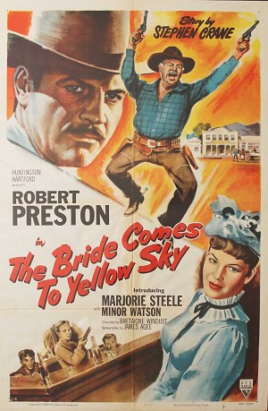 Bride comes to Yellow Sky, 1952, Robert Preston, Original 1 Sheet (27x41)