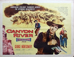 Canyon River, 1956, George Montgomery Original Half Sheet, Style B  (22x28)