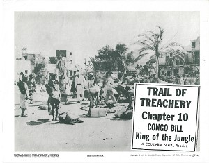 Congo Bill Chapter 10, Lobby Card , R57, 11x14