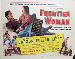 Frontier Woman, 1956, Cindy Carson, Original Half Sheet, (22x28)