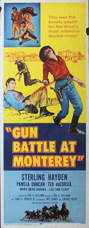 Gun Battle at Monterey, 1957, Sterling Hayden, Original Insert, (14x36