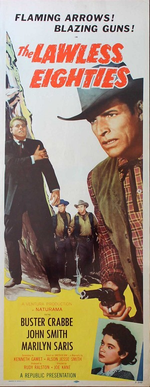 Lawless Eighties, 1957, Buster Crabbe, Original Insert, (14x36