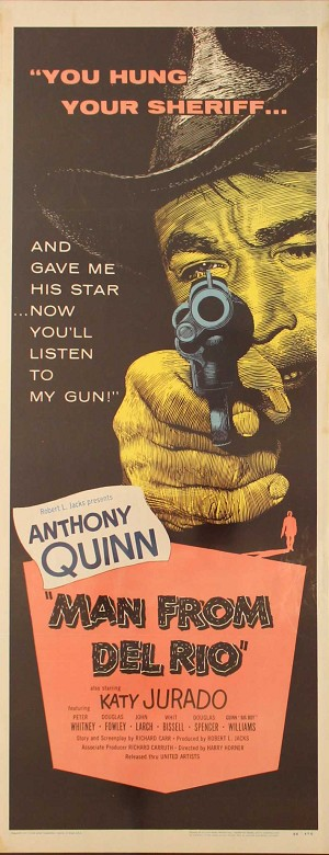 Man from Del Rio, 1956, Anthony Quinn, Original Insert, (14x36)