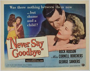 Never Say Goodbye, 1956,  Rock Hudson, Original Half Sheet (22x28