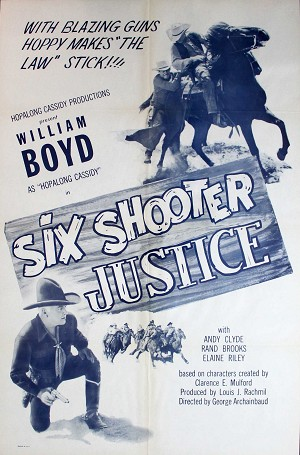Six Shooter Justice, 1950, William Boyd, Original 1 Sheet (27x41)