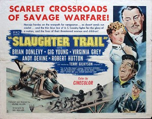 Slaughter Trail, 1951, Brian Donlevy, Original Half Sheet,  (22x28)